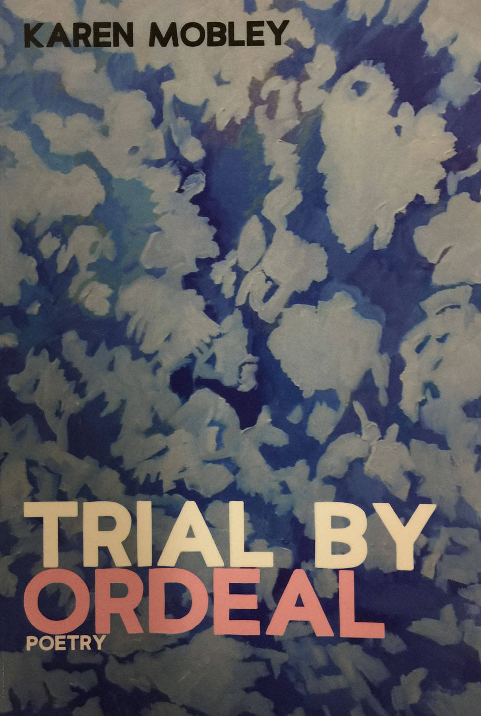 Trial By Ordeal Poetry by Karen mobile book cover.